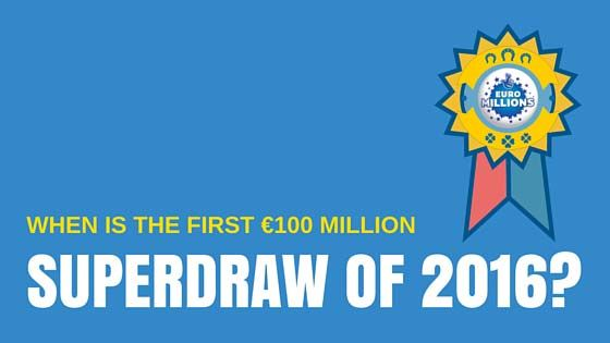Euromillions Superdraw March 2016